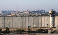 الكشف عن سبب إغلاق جيش الاحتلال الطرق المحاذية لقطاع غزة