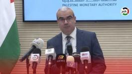 محافظ سلطة النقد يتحدث عن آخر التطورات المصرفية في فلسطين